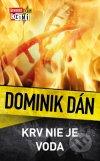 Dominik Dán - Krv nie je voda obal knihy