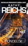 Kathy Reichs - Smutný pondelok obal knihy