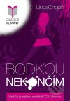 Linda Chopin - Bodkou nekončím obal knihy