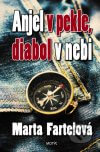 Marta Fartelová - Anjel v pekle, diabol... obal knihy