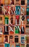 Orhan Pamuk - Tichý dom obal knihy