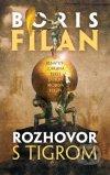 Boris Filan - Rozhovor s tigrom obal knihy