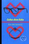 Erin McCahan - Cudzie slovo láska obal knihy