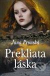 Jana Pronská - Prekliata láska obal knihy
