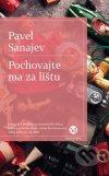Pavel Sanajev - Pochovajte ma za lištu obal knihy