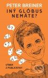 Peter Breiner - Iný glóbus nemáte? obal knihy