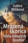 Ľubica Mišíková - Mrazená škorica obal knihy