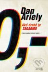 Dan Ariely - Aké drahé je zadarmo obal knihy