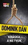 Dominik Dán - Kráska a netvor obal knihy