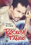 Monika Wurm - Rockové tango obal knihy