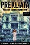 Ružena Scherhauferová - Prekliata obal knihy