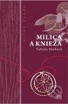 Tatiana Macková - Milica a knieža obal knihy