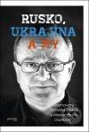 Tomáš Gális - Rusko, Ukrajina a my obal knihy
