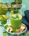 Burkhard Hickisch - Zelené smoothie - Zdravie z mixéra obal knihy