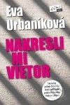 Eva Urbaníková - Nakresli mi vietor obal knihy