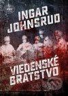 Ingar Johnsrud - Viedenské bratstvo obal knihy