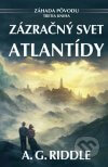 A.G. Riddle - Zázračný svet Atlantídy obal knihy