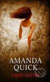 Amanda Quick - Tajné sestry obal knihy