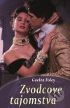 Gaelen Foley - Zvodcove tajomstvá obal knihy