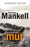 Henning Mankell - Neviditeľný múr obal knihy