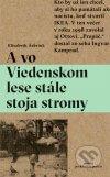 Elisabeth Asbrink - A vo Viedenskom lese stále stoja stromy obal knihy