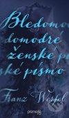 Franz Werfel - Bledomodré ženské písmo obal knihy