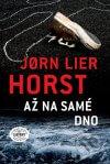 Jørn Lier Horst - Až na samé dno obal knihy