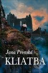 Jana Pronská - Kliatba obal knihy