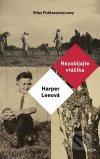 Harper Lee - Nezabíjajte vtáčika obal knihy
