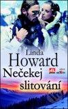 Linda Howard - Nečekej slitování obal knihy