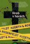 Michael Hjorth - Hrob v horách obal knihy
