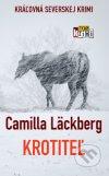 Camilla Läckberg - Krotiteľ obal knihy