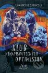 Jean-Michel Guenassia - Klub nenapraviteľných optimistov obal knihy