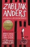 Jonas Jonasson - Zabijak Anders a jeho priatelia obal knihy