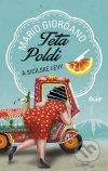 Mario Giordano - Teta Poldi a sicílske levy obal knihy
