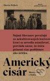 Martin Pollack - Americký cisár obal knihy