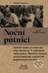 Wojciech Jagielski - Noční pútnici obal knihy