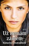 Katarína Ondrejková - Už nemám záujem obal knihy