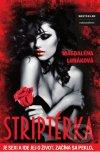 Magdaléna Lunáková - Striptérka obal knihy
