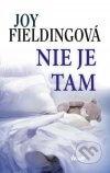 Joy Fielding - Nie je tam obal knihy