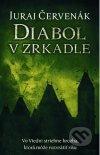 Juraj Červenák - Diabol v zrkadle obal knihy