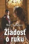 Mary Balogh - Žiadosť o ruku obal knihy