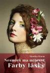 Monika Wurm - Nesmieš ma milovať: Farby lásky obal knihy