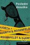 Michael Hjorth - Poslední zkouška obal knihy