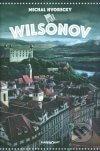 Michal Hvorecký - Wilsonov obal knihy