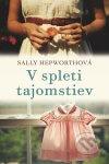 Sally Hepworth - V spleti tajomstiev obal knihy