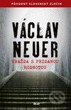 Václav Neuer - Vražda s pridanou hodnotou obal knihy