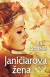 Jana Pronská - Janičiarova žena obal knihy