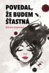 Adriana Gregorová - Povedal, že budem štastná obal knihy