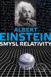 Albert Einstein - Smysl relativity obal knihy